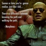 道を知っているのと、実際に道を歩くこと