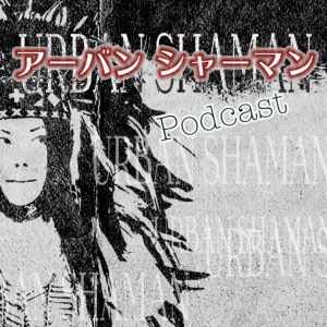 Urban Shaman Podcast